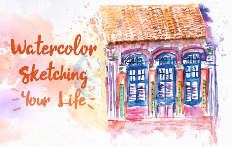 (New Class) Watercolor Sketching Your Life